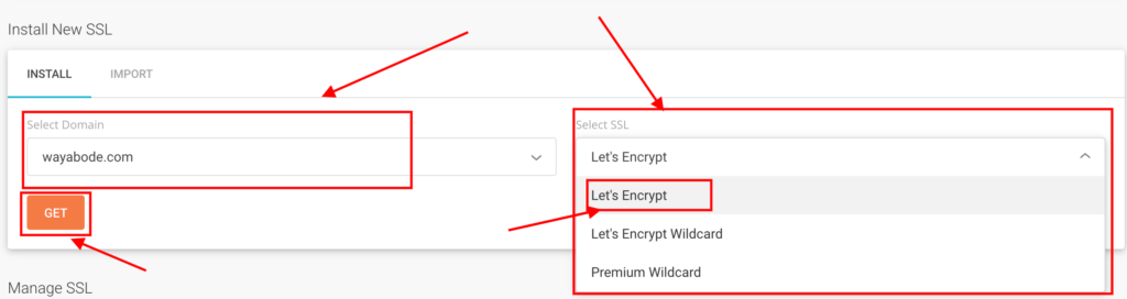 Select your domain, Select SSL (Let's Encrypt) and Click on get.